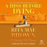 A Hiss Before Dying, Rita Mae Brown