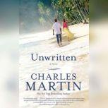 Unwritten, Charles Martin