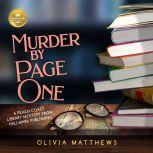 Murder By Page One A Peach Coast Library Mystery from Hallmark Publishing, Olivia Matthews/Hallmark Publishing