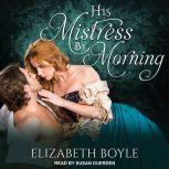 His Mistress By Morning, Elizabeth Boyle