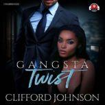 Gangsta Twist 1, Clifford Spud Johnson
