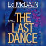 The Last Dance A Novel of the 87th Precinct, Ed McBain