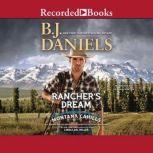 Rancher's Dream, B.J. Daniels