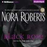 Black Rose, Nora Roberts