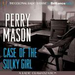 The Case of the Sulky Girl , Erle Stanley Gardner