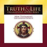 Truth & Life Dramatized Audio Bible New Testament, A Full-Cast Performance of the RSV-CE, Carl Amari