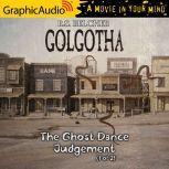 The Ghost Dance Judgement (1 of 2), R.S. Belcher
