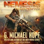 Nemesis Dead Center, G. Michael Hopf