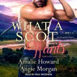 What a Scot Wants, Amalie Howard