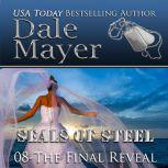 The Final Reveal Book 8 of SEALs of Steel, Dale Mayer