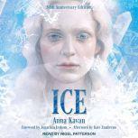 Ice 50th Anniversary Edition, Anna Kavan