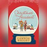 Christmas by Accident, Camron Wright