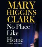 No Place Like Home, Mary Higgins Clark