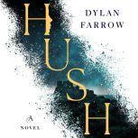 Hush A Novel, Dylan Farrow
