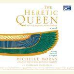 The Heretic Queen, Michelle Moran