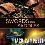 Swords and Saddles, Jack Campbell