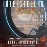 Interstellar Patrol II, Christopher Anvil