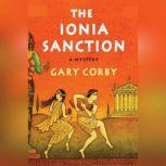 The Ionia Sanction A Mystery of Ancient Greece, Gary Corby