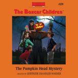 The Pumpkin Head Mystery, Gertrude Chandler Warner