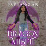 Dragon Misfit, Eve Langlais