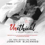 Unethical, Jennifer Blackwood