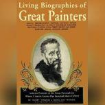Living Biographies of Great Painters, Henry Thomas and Dana Lee Thomas