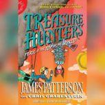 Treasure Hunters: Peril at the Top of the World, James Patterson