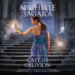 Cast in Oblivion The Chronicles of Elantra, Michelle Sagara