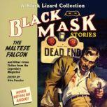 Black Mask 3: The Maltese Falcon And Other Crime Fiction from the Legendary Magazine, Otto Penzler
