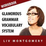 Glamorous Grammar Vocabulary System Speed Learning Now Vocabulary Builder, Liv Montgomery