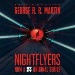 Nightflyers, George R. R. Martin