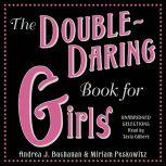 The Double-Daring Book for Girls, Andrea J. Buchanan