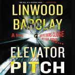 Elevator Pitch, Linwood Barclay