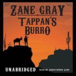Tappan's  Burro, Zane Grey