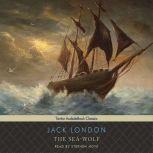 The Sea-Wolf, Jack London
