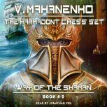 The Karmadont Chess Set, Vasily Mahanenko