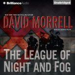 The League of Night and Fog, David Morrell