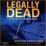 Legally Dead A Father and Son Bound by Murder, Kevin Flynn