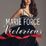 Victorious, Marie Force