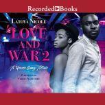 Love and War 2, Latoya Nicole