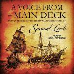 A Voice from the Main Deck Being a Record of the Thirty Years' Adventures of Samuel Leech, Samuel Leech