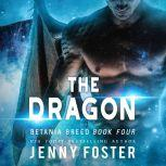 The Dragon A SciFi Alien Romance