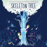 Skeleton Tree, Kim Ventrella