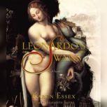 Leonardo's Swans, Karen Essex