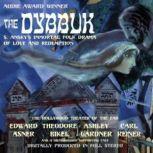 The Dybbuk, S. Ansky