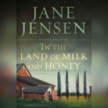 In the Land of Milk and Honey, Jane Jensen