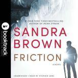 Friction - Booktrack Edition, Sandra Brown