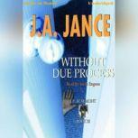 Without Due Process, J.A. Jance