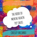 Letters to Eunoia The Book of Mental Health Pep Talks, Chelsey Brejanee