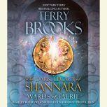 Wards of Faerie The Dark Legacy of Shannara, Terry Brooks